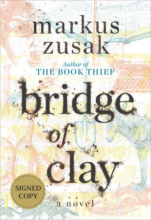 The cover of the book Bridge of Clay (Signed Edition)