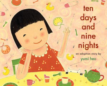 Ten Days and Nine Nights by Yumi Heo