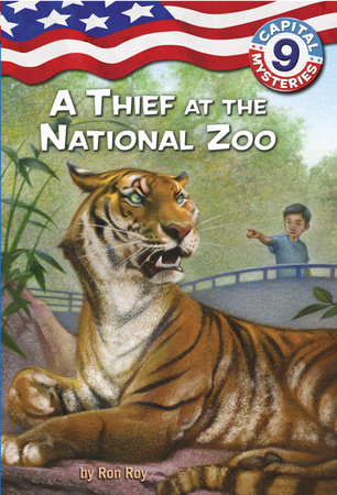 Capital Mysteries #9: A Thief at the National Zoo by Ron Roy