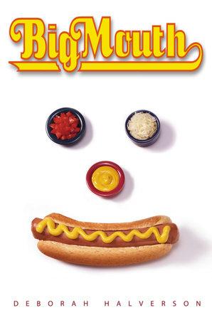 Big Mouth by Deborah Halverson
