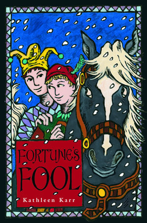 Fortune's Fool by Kathleen Karr