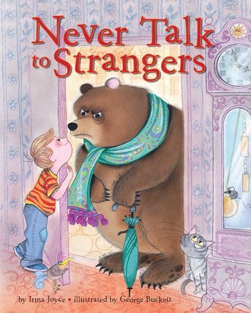 Never Talk to Strangers by Irma Joyce