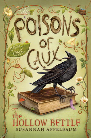 The Poisons of Caux: The Hollow Bettle (Book I) by Susannah Appelbaum