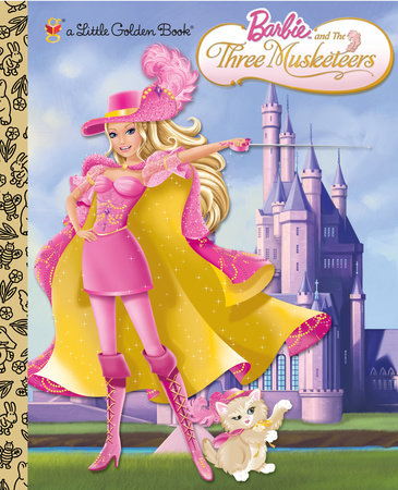 Barbie and the Three Musketeers (Barbie) by Golden Books