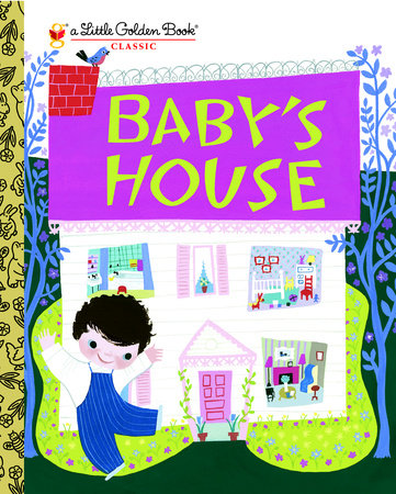 Baby's House by Gelolo Mchugh