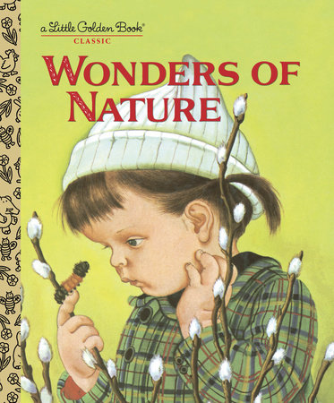 Wonders of Nature by Jane Werner Watson