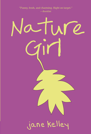 Nature Girl by Jane Kelley