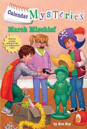 Calendar Mysteries #3: March Mischief by Ron Roy