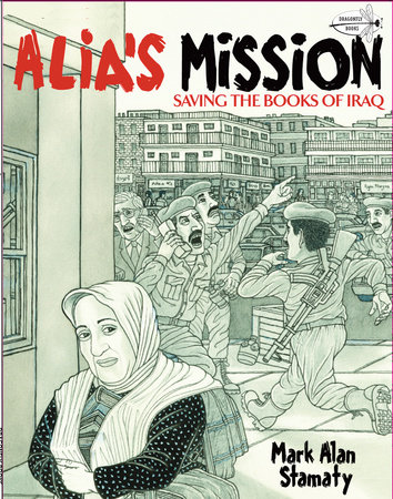 Alia's Mission by Mark Alan Stamaty