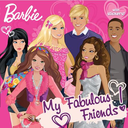 My Fabulous Friends! (Barbie) by Mary Man-Kong