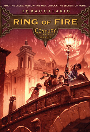 Century #1: Ring of Fire by P. D. Baccalario