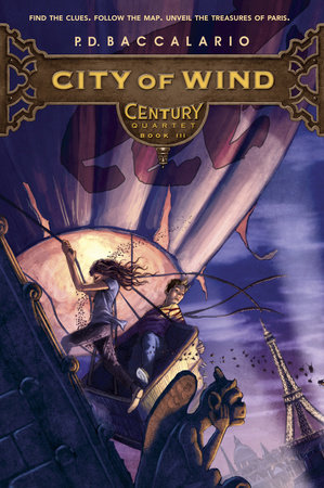 Century #3: City of Wind by P. D. Baccalario