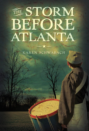 The Storm Before Atlanta by Karen Schwabach
