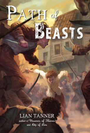 Path of Beasts by Lian Tanner