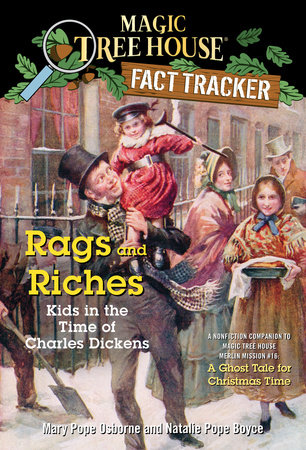 Rags and Riches: Kids in the Time of Charles by Mary Pope Osborne and Natalie Pope Boyce