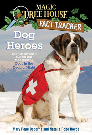 Dog Heroes by Mary Pope Osborne and Natalie Pope Boyce