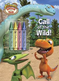 Call of the Wild! (Dinosaur Train)