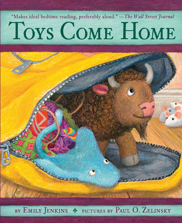 Toys Come Home by Emily Jenkins