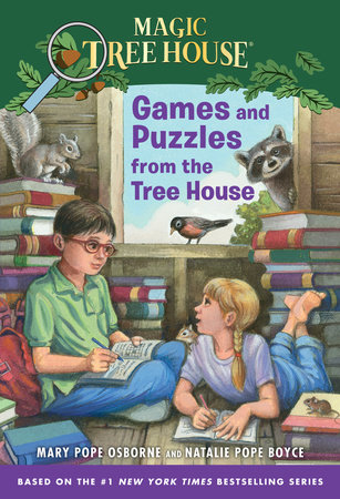 Games and Puzzles from the Tree House by Mary Pope Osborne and Natalie Pope Boyce