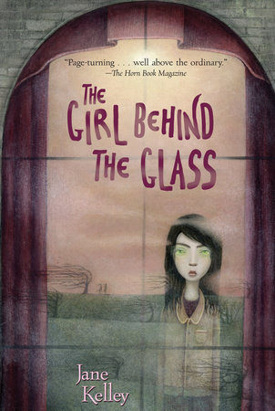 The Girl Behind the Glass by Jane Kelley