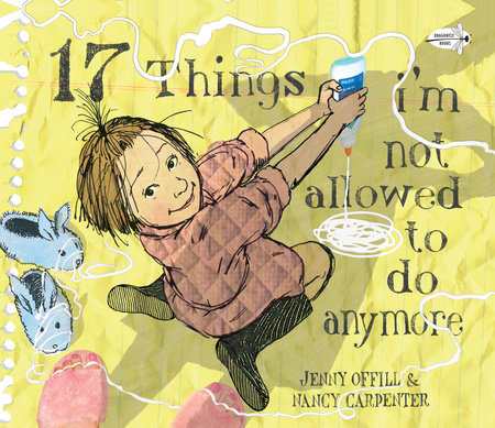 17 Things I'm Not Allowed to Do Anymore by Jenny Offill
