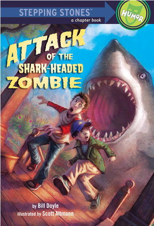 Attack of the Shark-Headed Zombie by Bill Doyle