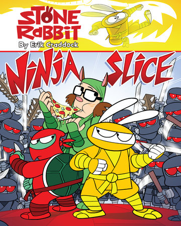 Stone Rabbit #5: Ninja Slice by Erik Craddock