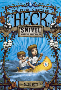 Snivel: The Fifth Circle of Heck
