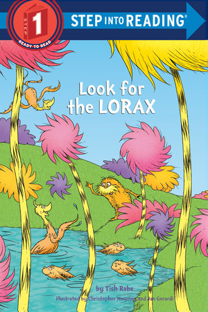Look for the Lorax (Dr. Seuss) by Tish Rabe