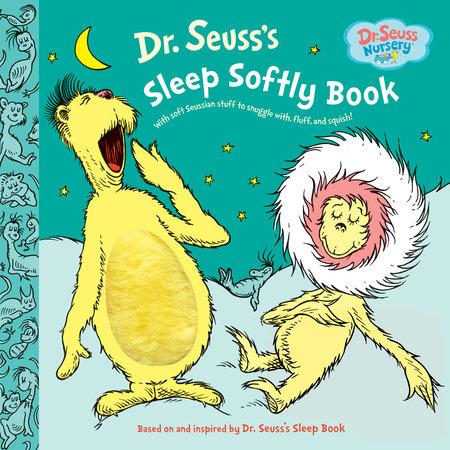 Dr Seuss S Sleep Softly Book