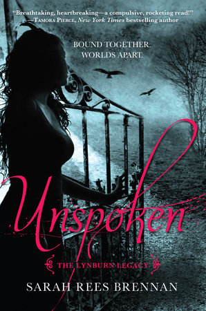 Unspoken (The Lynburn Legacy Book 1) by Sarah Rees Brennan