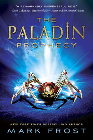 The Paladin Prophecy by Mark Frost