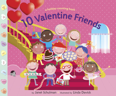 10 Valentine Friends by Janet Schulman