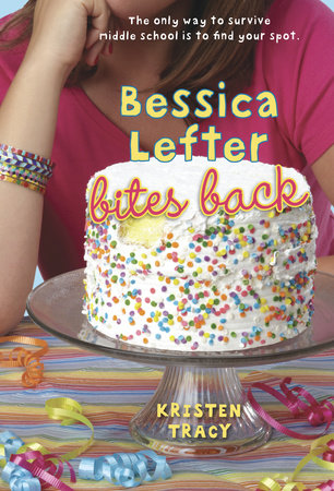 Bessica Lefter Bites Back by Kristen Tracy