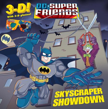Skyscraper Showdown (DC Super Friends) by Billy Wrecks