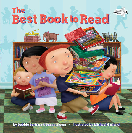 The Best Book to Read by Debbie Bertram and Susan Bloom