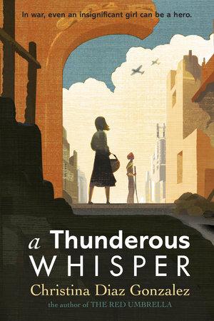 A Thunderous Whisper by Christina Diaz Gonzalez