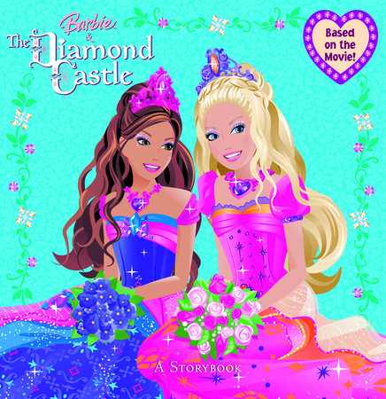 Barbie and the Diamond Castle: A Storybook (Barbie) by Mary Man-Kong