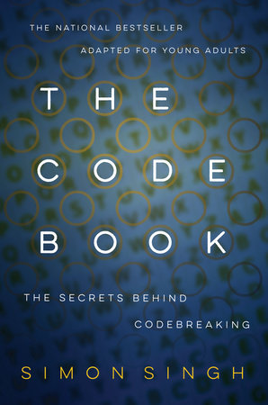 The Code Book: The Secrets Behind Codebreaking by Simon Singh
