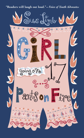 Girl, Going on 17: Pants on Fire by Sue Limb