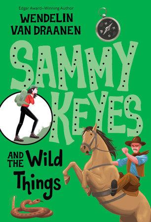 Sammy Keyes and the Wild Things by Wendelin Van Draanen