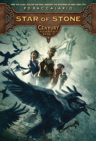 Century #2: Star of Stone by P. D. Baccalario