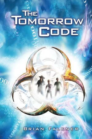 The Tomorrow Code by Brian Falkner