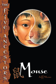 The Five Ancestors Book 6: Mouse