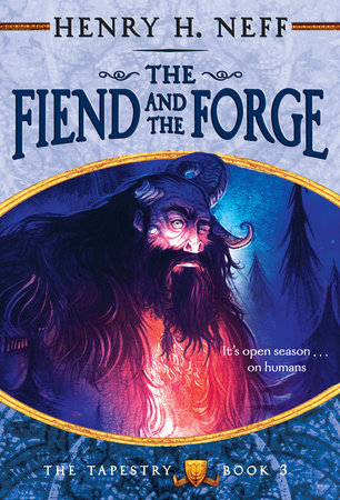 The Fiend and the Forge by Henry H. Neff