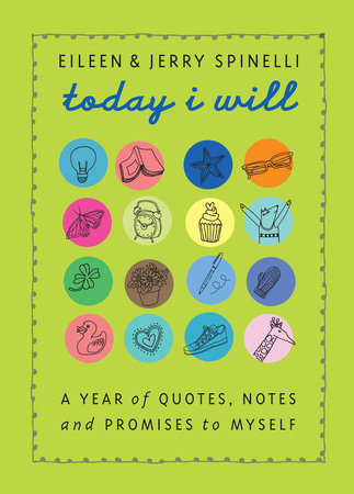 Today I Will by Jerry Spinelli and Eileen Spinelli