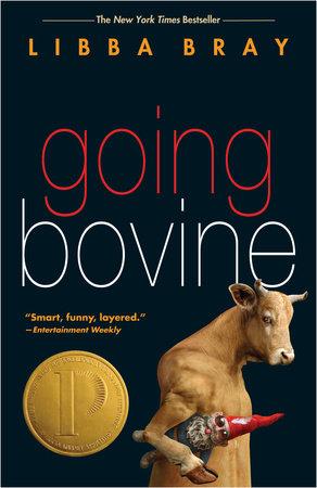 Going Bovine by Libba Bray