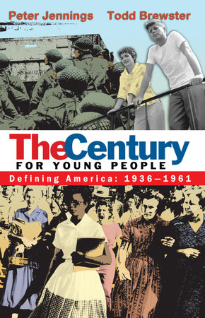The Century for Young People by Peter Jennings and Todd Brewster
