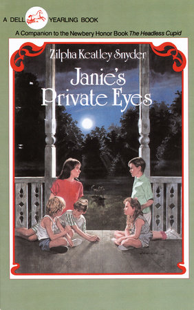 Janie's Private Eyes by Zilpha Keatley Snyder