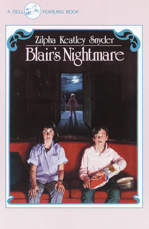 Blair's Nightmare by Zilpha Keatley Snyder
